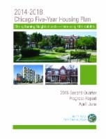 Chicago Five-Year Housing Plan, 2016 Second Quarter Progress Report